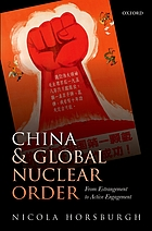 China and global nuclear order : from estrangement to active engagement