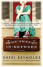 The sweet in-between : a novel