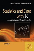 Statistics and data with R : an applied approach through examples