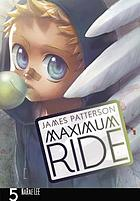 Maximum Ride. 5