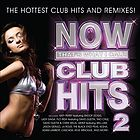 Now that's what I call club hits. : 2 the hottest club hits and remixes.