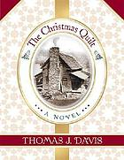 The Christmas quilt : a novel