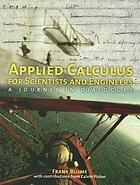 Applied calculus for scientists and engineers : a journey in dialogues