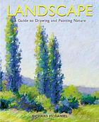 Landscape : a comprehensive guide to drawing and painting nature