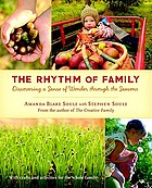The rhythm of family : discovering a sense of wonder through the seasons