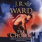 The chosen : a novel of the Black Dagger Brotherhood