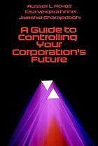 A guide to controlling your corporation's future
