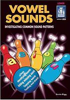Vowel sounds : investigating common sound patterns