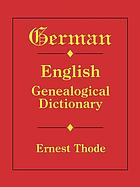 German-English genealogical dictionary