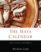 The Maya calendar : a book of months, 400-2000 CE