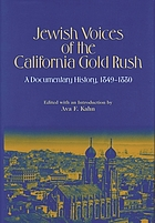 Jewish voices of the California gold rush : a documentary history, 1849-1880