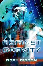 Against gravity