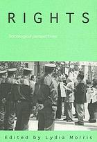 Rights : sociological perspectives