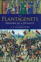 The Plantagenets : history of a dynasty