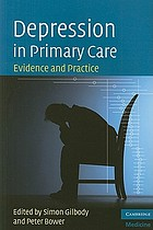 Depression in primary care : evidence and practice