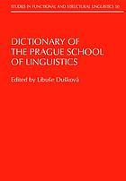 Dictionary of the Prague School of Linguistics