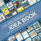 The web designer's idea book. : inspiration from today's best web design trends, themes and styles. Volume 3