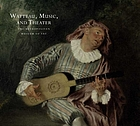Watteau, music, and theater