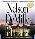 The gate house : a novel