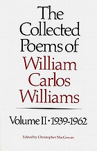 The collected poems of William Carlos Williams.