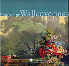 Landscape wallcoverings