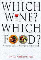 Good food, fine wine : the essential guide to matching food and wine