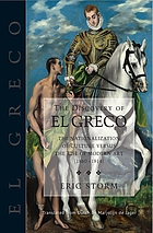 The discovery of El Greco : the nationalization of culture versus the rise of modern art (1860-1914)