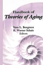 Handbook of Theories of Aging cover image