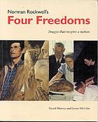 Norman Rockwell's four freedoms : images that inspire a nation