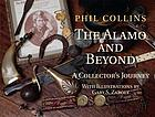The Alamo and beyond : a collector's journey