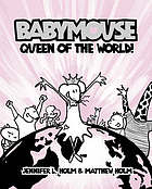 Babymouse, queen of the world