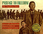 Passage to freedom : the Sugihara story