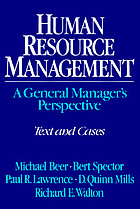Human resource management : a general manager's perspective : text and cases