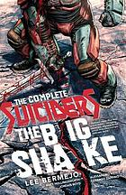 The complete Suiciders : the big shake