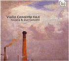 Violin concerto no. 2 Serenáda for strings ; Toccata & due canzoni