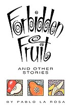 Forbidden fruit, and other stories