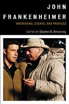 John Frankenheimer : interviews, essays, and profiles