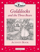 Goldilocks and the three bears. Activity book