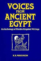 Voices from Ancient Egypt: An Anthology of Middle Kingdom Writings cover image