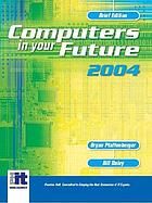 Computers in your future 2004. Brief edition