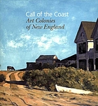 Call of the coast : art colonies of New England