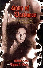 Sons of darkness : tales of men, blood, and immortality