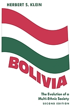 Bolivia : the evolution of a multi-ethnic society