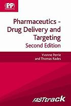 Pharmaceutics : drug delivery and targeting