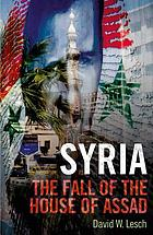 Syria : the fall of the house of Assad