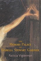 The memory palace of Isabella Stewart Gardner
