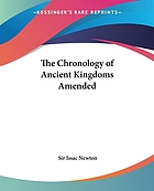 The chronology of ancient kingdoms, amended