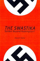 The swastika : symbol beyond redemption?