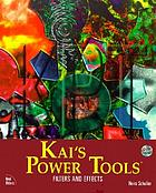 Kai's power tools : filters and effects