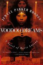 Voodoo dreams : a novel of Marie Laveau